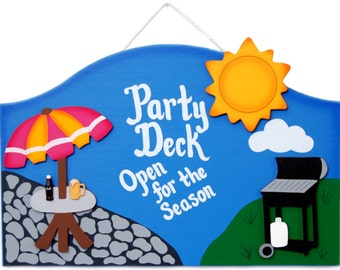 Outdoor Welcome Sign - Party Deck