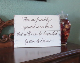 Friendship Sign~Rustic~Hand Painted~Order in your choice of colors~Wonderful Gift for that Spectacular Friend~Thank You Gift~Housewarming