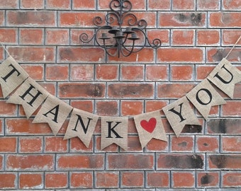 THANK YOU Burlap Banner - Rustic Wedding banner , Engagement, Photo prop.