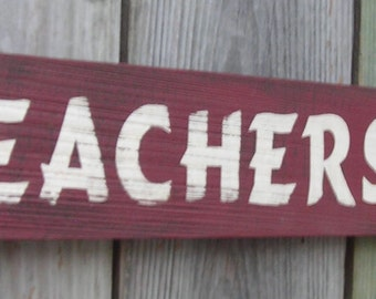 Teachers Rule, School, Teaching, Classroom,  4 inches by 28 inches, Made from reclaimed wood,  Rustic wooden sign, Free Shipping