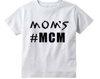 Mom's # MCM T-shirt Kids Boys