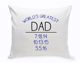 Personalized World's Greatest Dad Throw Pillow - Personalized Throw Pillow - Gifts for Dad - Gifts for Him - Father's Day Gifts - GC1456 DAD