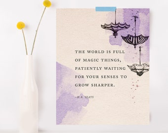 """W.B. Yeats quote poster, """"The world is full of magic things..."""" poetry, umbrella art, quote print, wall decor, literary quote"""