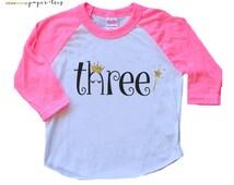 PRINCESS THREE Birthday Shirt, Princess Shirt, Number Three Birthday Shirt, Glitter, Crown,  Third Birthday Shirt, 3rd Birthday, Wand