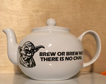 Funny Star Wars Yoda Teapot Brew or Brew Not, There is no Chai