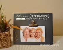 Three Generations of Awesomeness;  8x10 Photo Clip Frame, Gift for Mother's Day, Christmas, Mom's or Grandma's Birthday
