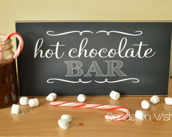 Hot Chocolate Bar Sign;  6x12 sign For Wedding, Party, Christmas Party, Birthday Party