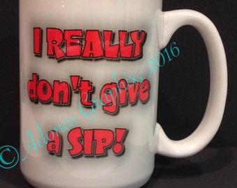 Personalized Coffee Mugs (11oz and 15oz)