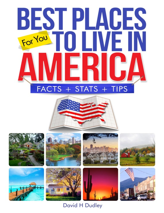 Best places to live in america 2nd editionpublished 2017 for Best places to live us
