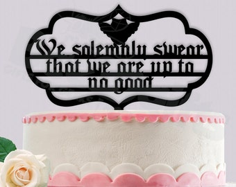 We Solemnly Swear (Harry Potter) Cake Topper