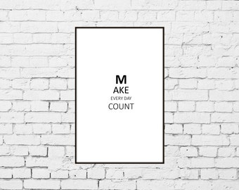 Make Every Day Count Reminder Print from Original Scandinavian Style Design