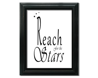Typography Print, Reach for the Stars, Inspirational Quote Art 5x7 8x10 inch