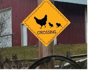 Chicken Crossing Sign- 12x12 0.63 Aluminum Farm Sign