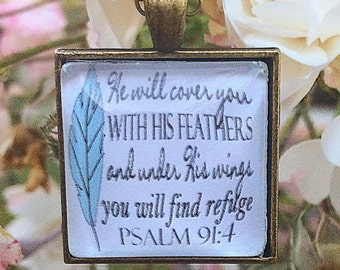 "Bible Verse Pendant Necklace ""He will cover you with his feathers, and under his wings you will find refuge. Psalm 91:4"""