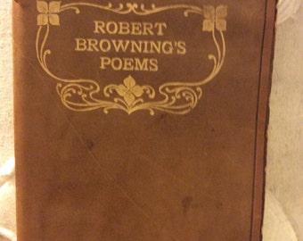 Robert browning's poems, vintage brown leather book, poet Browning. 1900.