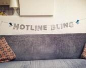 Hotline Bling Party Banner
