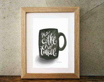Coffee art, No Coffee no Talkee