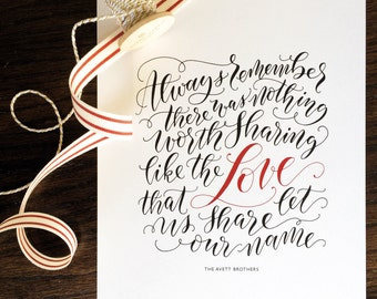 Hand lettered print // Avett Brothers Love That Let Us Share Our Name