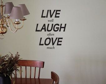 Live Well Laugh Often Love Much - Vertical  - Removable Wall Vinyl Decal - Wall Art