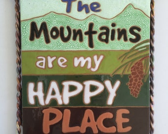 Mountains are my Happy Place Tile/Trivet