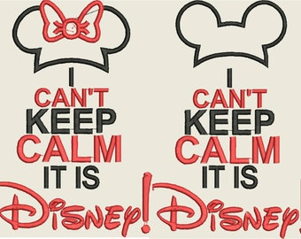 I can't keep calm it is Mouse Miss Boy and girl world Embroidery Design Instant DIGITAL DOWNLOAD 5x7 6x10
