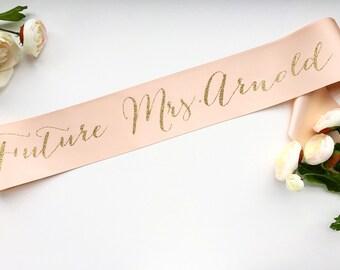 Bachelorette Future Mrs Bridal Sash