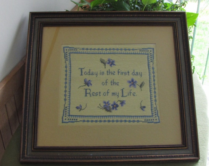 Embroidered Picture Today is the First Day of the Rest of My Life Framed Positive Quotes
