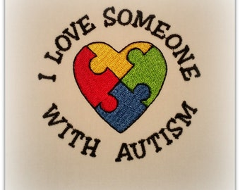 I love Someone with Autism Machine Embroidery Design
