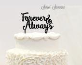 Forever & Always Cake Topper MADE IN AUSTRALIA