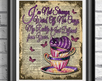 Alice in wonderland book page print, Cheshire Cat Print, Alice quote, Teacup Print, Poster Print, Wall decor, Dictionary