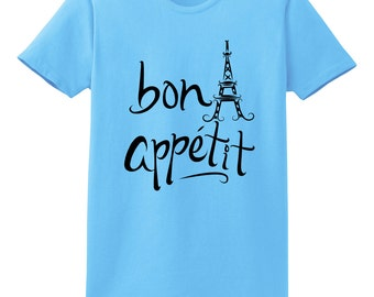 Bon Appetit Paris France Eiffel Tower Travel T-Shirts