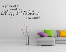 Classy And Fabulous Coco Chanel Vinyl Wall Quote Decal Home Decor Wall Sticker (V184)