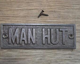 Fantastic cast iron vintage style man hut door sign shed garage plaque CB3