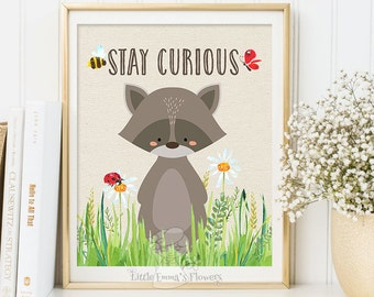 Nursery decoration  quotes Stay curious printable kids gift Nursery wall art print raccoon Wall art Decor illustration raccoon print 146