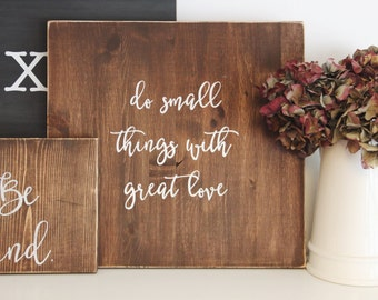 Do Small Things With Great Love Sign, Rustic Sign, Farmhouse Sign