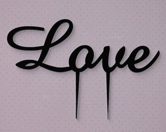 Love Wedding Cake Topper, wedding, engagement, anniversary, Made in your choice of colour, Ac rylic, Lasercut