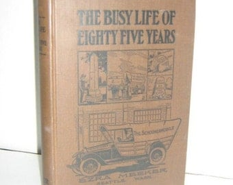 The Busy Life of Eighty-five Years By Ezra Meeker-SALE