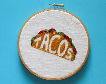 """Tacos Hand Embroidery, 6"""" Hoop"""