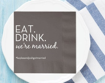 EAT. DRINK. we're married. Personalized Napkins | Wedding Reception Napkins