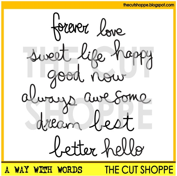 The A Way With Words cut file includes 13 hand-written words, that can be used for your scrapbooking and papercrafting projects.