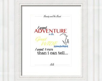 Beauty and the Beast I Want an Adventure Quote