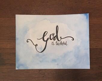 """6""""x8"""" Watercolor & Acrylic   Faithful God"""