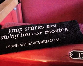 Jump Scares Are Ruining Horror Movies / Drunk in a Graveyard patch