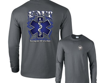 EMT Saving One Life at a Time Long Sleeve T-Shirt