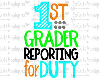 SVG, DXF, EPS Cut file 1st grade reporting for duty, back to school svg, 1st grade Svg, socuteappliques, silhouette cut file, cameo file