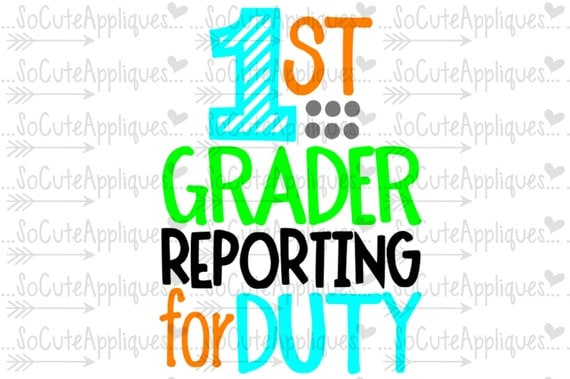 Svg Dxf Eps Cut File 1st Grade Reporting For Duty Back