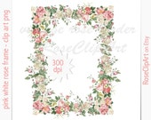digital rose border clip art - instant download - vintage rose frame png - printable - commercial use allowed - white pink roses - floral