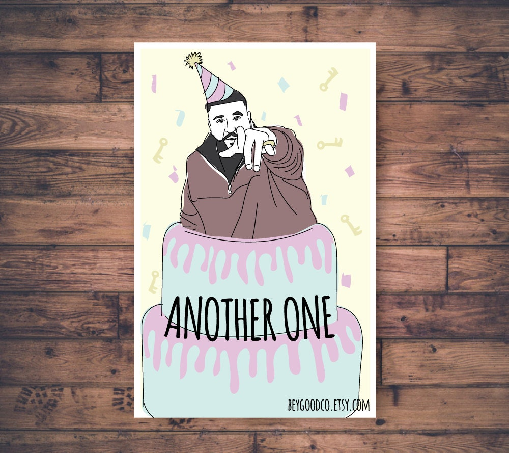 Printable Birthday Card DJ Khaled Another One Funny – Funniest Birthday Greetings