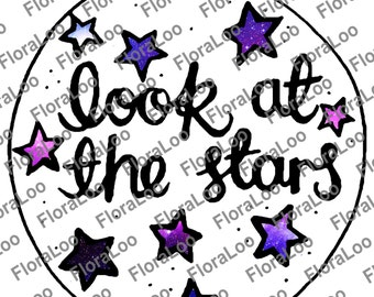 Look At The Stars Digital Download | Printable Art | Illustration