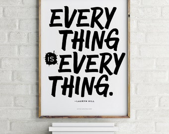 Everything is Everything Lauryn Hill  File  Printable Art 8.5 x 11